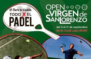 cartel todopadel padelgood Open Virgen de San Lorenzo. El Trofeo de todos los vallisoletanos.