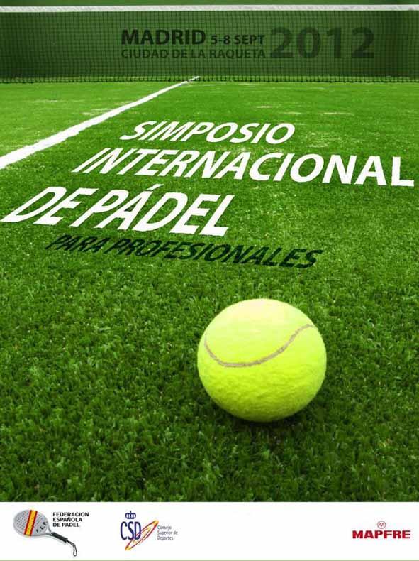 710 1 I Simposio Internacional de #Padel para profesionales. Federación Española