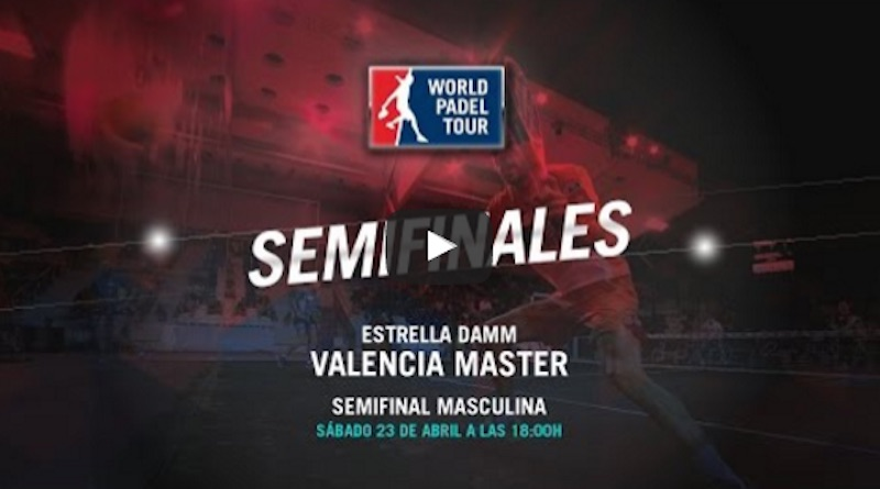 Semifinales Máster World Padel Tour Valencia 2016 online