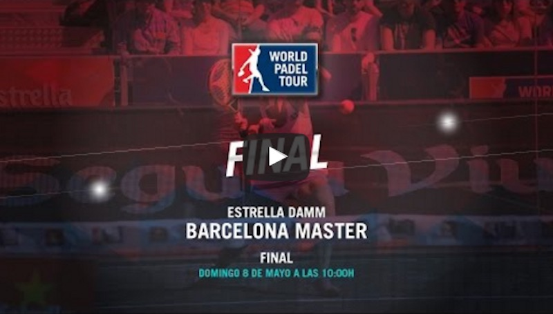Final masculina Máster World Padel Tour Barcelona 2016 en directo
