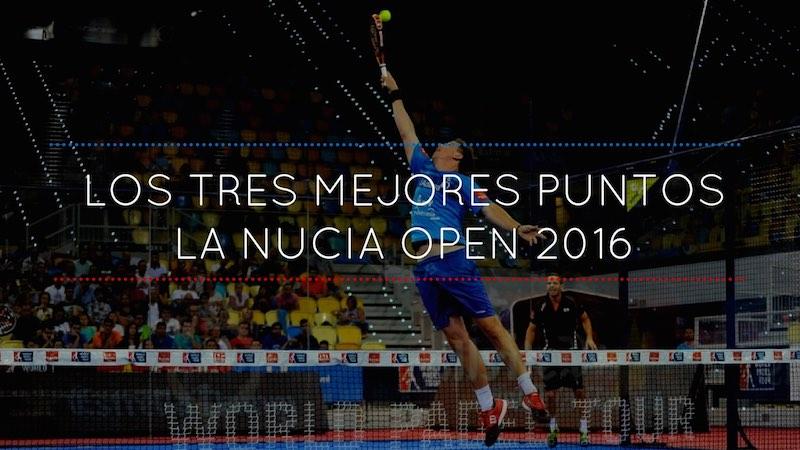 Los tres mejores puntos de La Nucia Open 2016