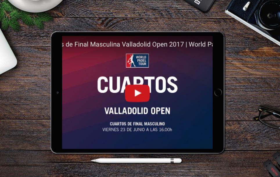 Cuartos WPT Valladolid 2017 Partidos completos World Padel Tour Valladolid 2017