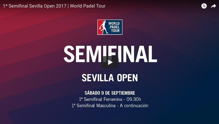 Semifinales WPT Sevilla 2017 online Resultados semifinales World Padel Tour Sevilla 2017