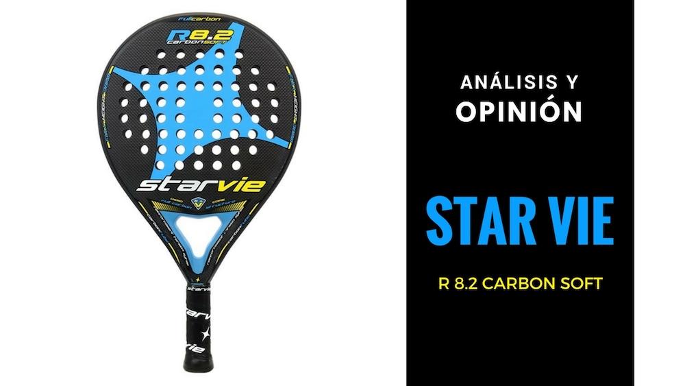Análisis y Opinión Star Vie R 8.2 Carbon Soft 2016