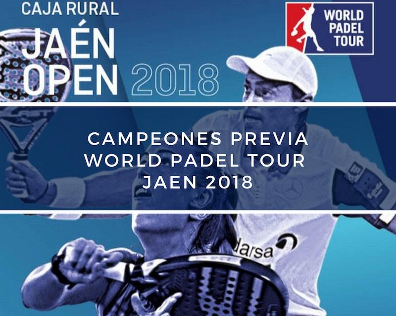 Campeones Previa World Padel Tour Jaén 2018