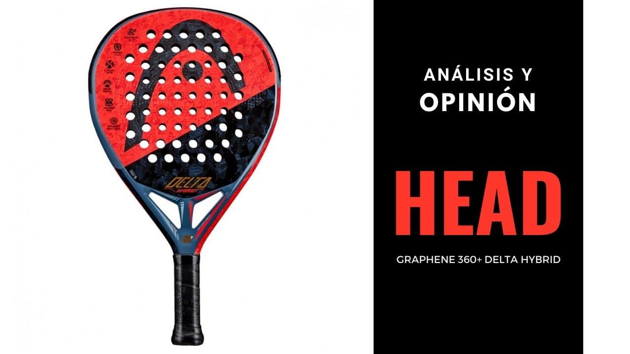 Análisis y opinión Head Graphene 360+ Delta Hybrid
