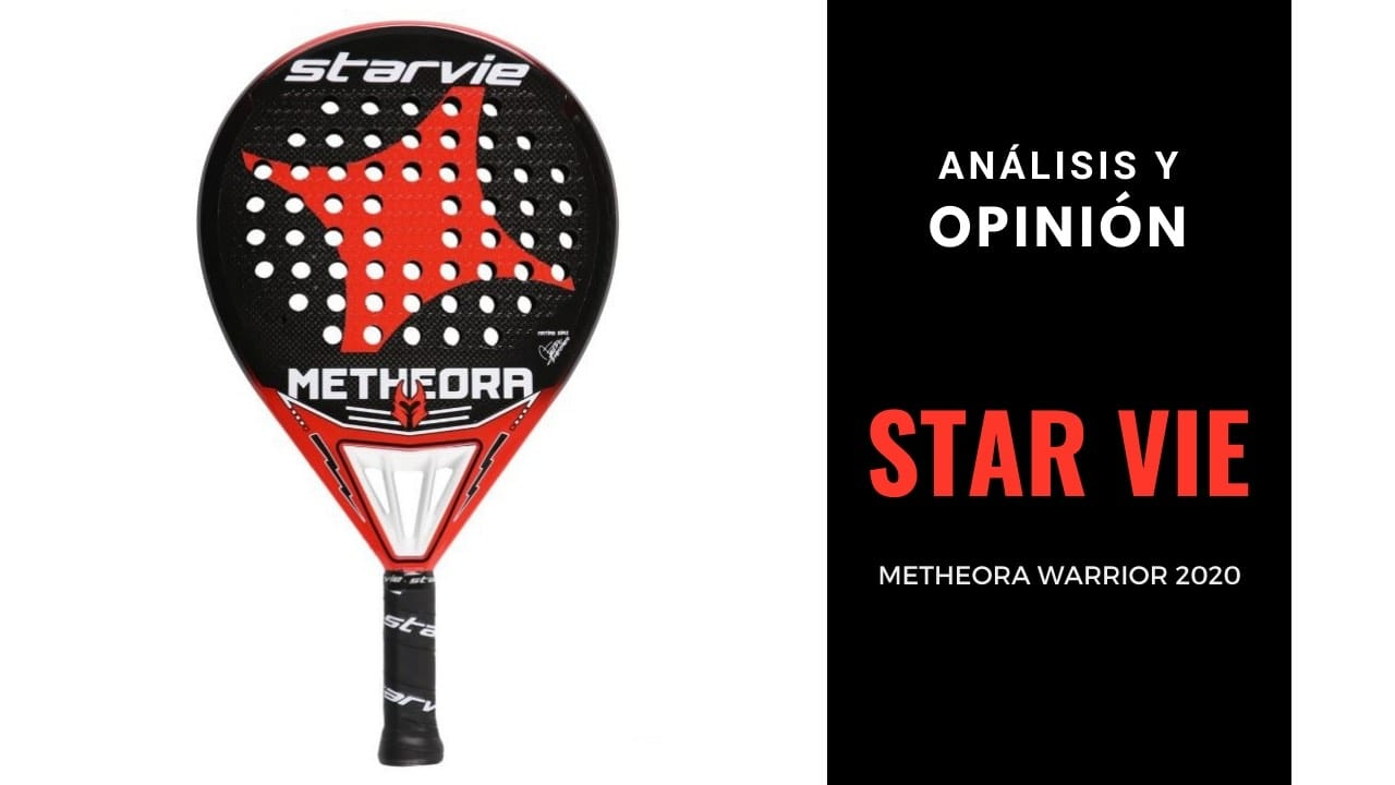 Análisis y opinión STAR VIE METHEORA WARRIOR 2020