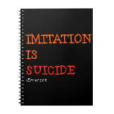 Imitation is suicide notebook