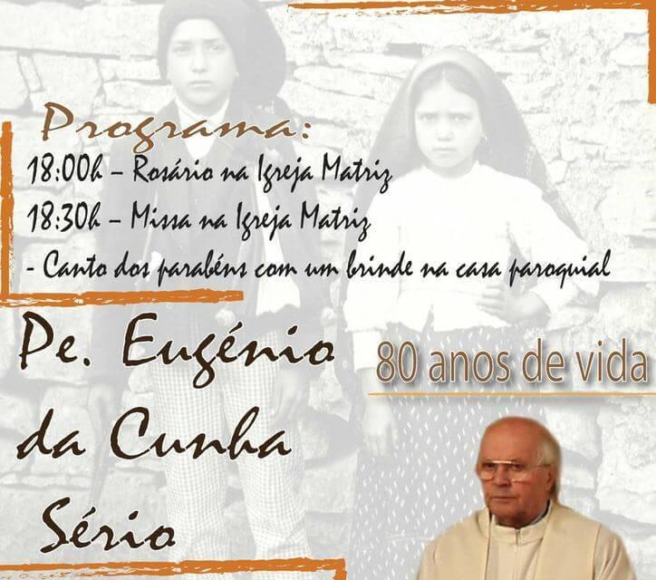 80 anos de vida do pe. Eugénio Sério: Mensagem do Bispo da Guarda