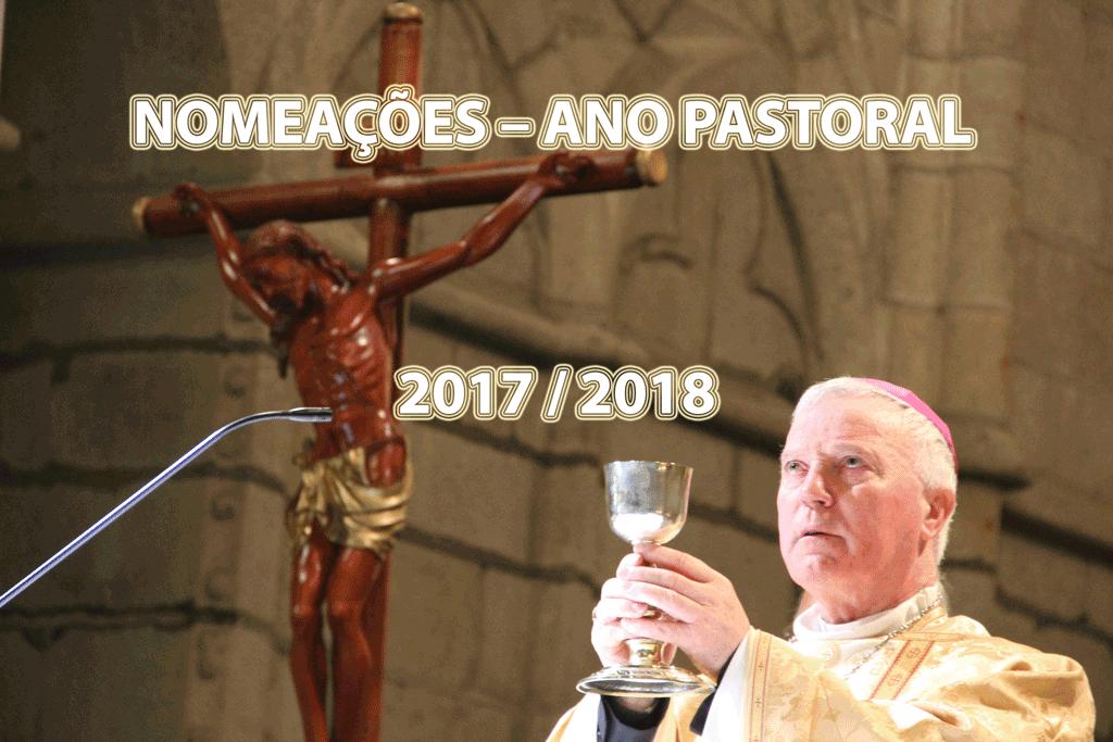 DIOCESE DA GUARDA: NOMEAÇÕES – ANO PASTORAL 2017 / 2018