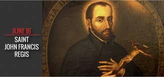 Patron dnia 16.06 - Święty Jan Franciszek Régis, prezbiter