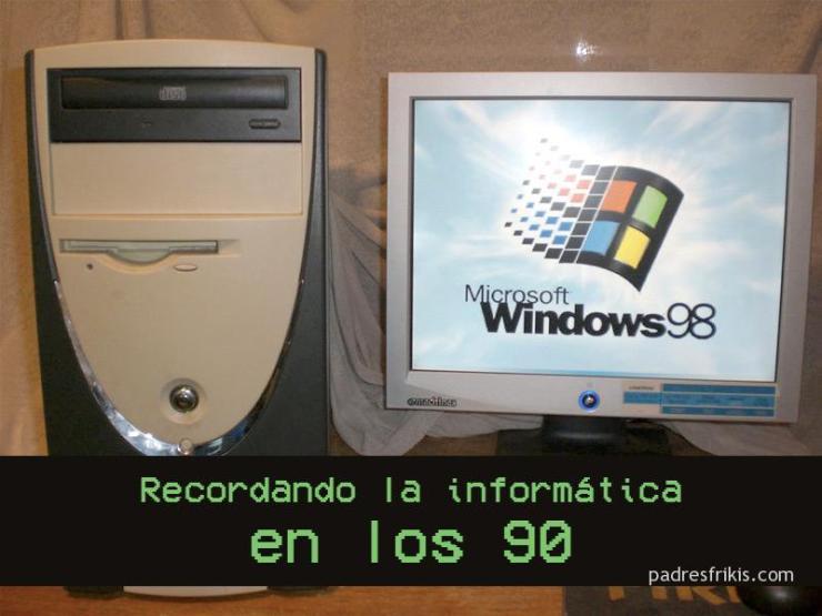 Nostalgia informática 90s