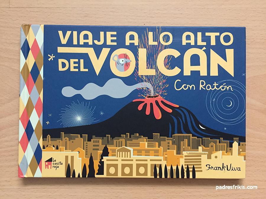 Reseña Viaje a lo alto del volcán, de Frank Viva