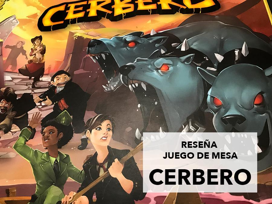 Reseña juego de mesa Cerbero de Tranjis Games