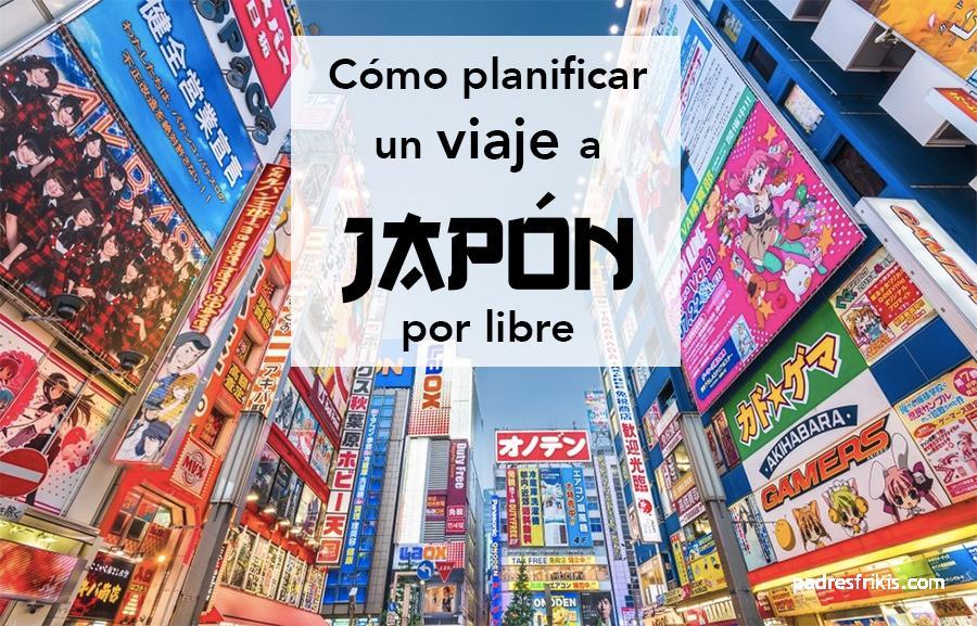 Cómo planificar un viaje a Japón por libre