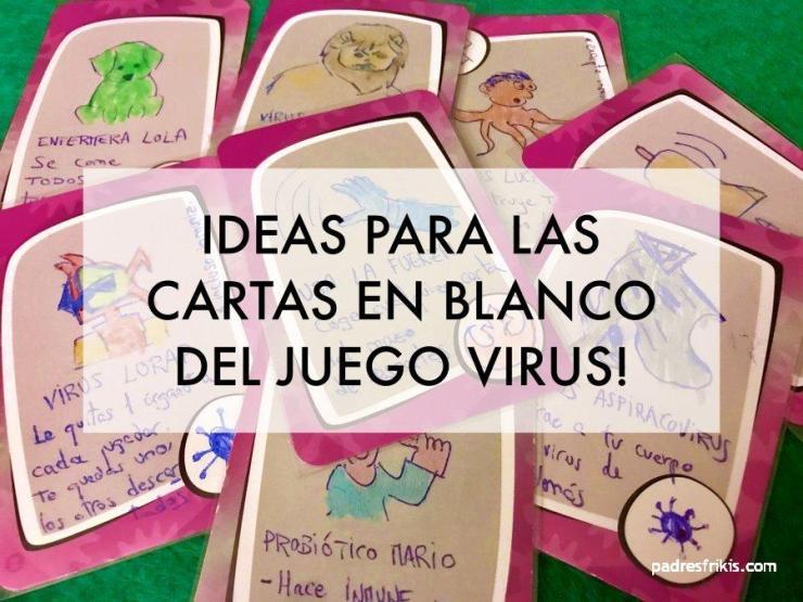Ideas para las cartas en blanco del juego Virus!