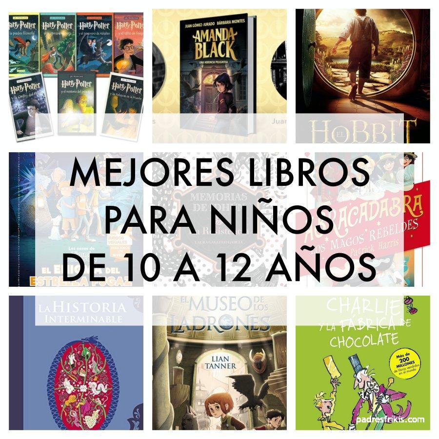 Mejores libros para niños de 10 a 12 años