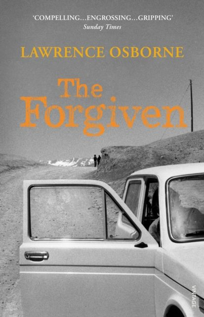 October 2017 – The Forgiven by Lawrence Osborne