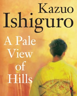 A Pale View of the Hills – Kazuo Ishiguro