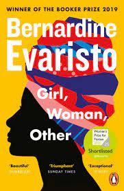 Girl Woman Other – Bernardine Evaristo