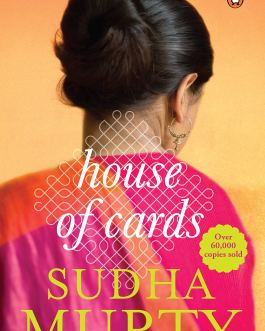 House of Cards – Sudha Murty