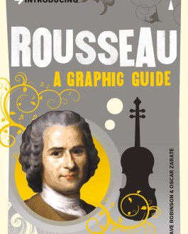 Introducing Rousseau A Graphic Guide – Dave Robinson & Oscar Zarate