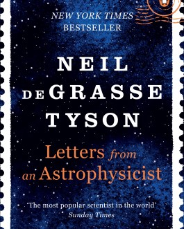 Letters From An Astrophysicist – Neil Degrasse Tyson