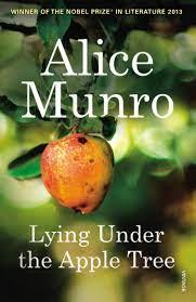 Lying Under the Apple Tree – Alice Munro