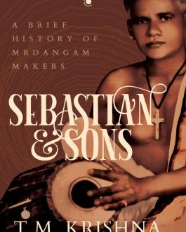 Sebastian and Sons – T.M. Krishna