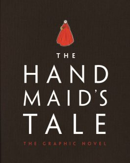 The Handmaid's Tale (Graphic Novel) – Margaret Atwood