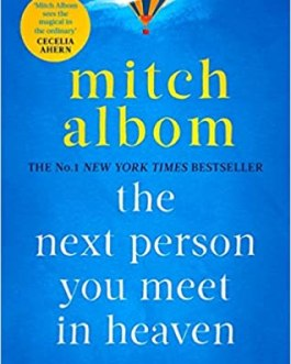 The Next Person You Meet In Heaven – Mitch Albom