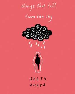 Things That Fall From the Sky – Selta Ahava