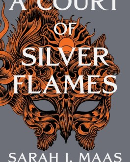 A Court of Silver Flames – Sarah J. Maas