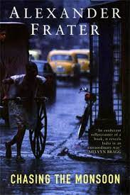 Chasing the monsoon – Alexander Frater