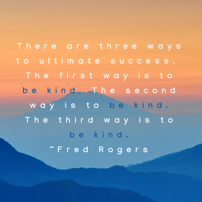 Mr Rogers quote be kind