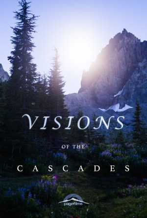 Visions of the Cascades Poster