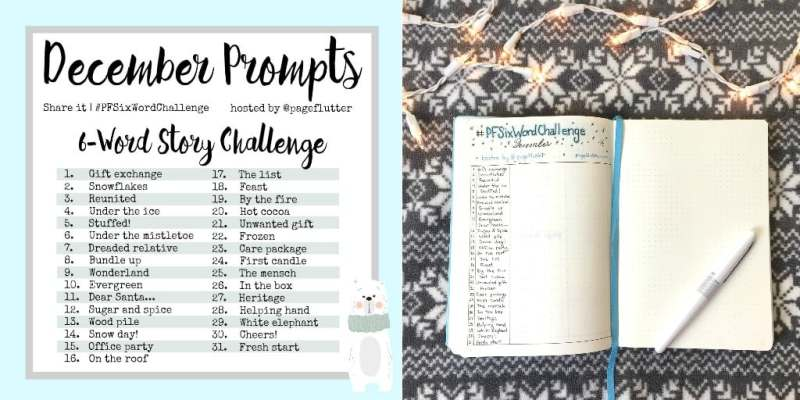 Don't miss December's cozy 6-word challenge. Writing prompts for your Bullet Journal.