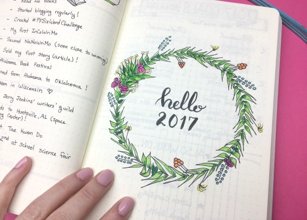 How to Create Your Best Year Ever: My 2017 Bullet Journal