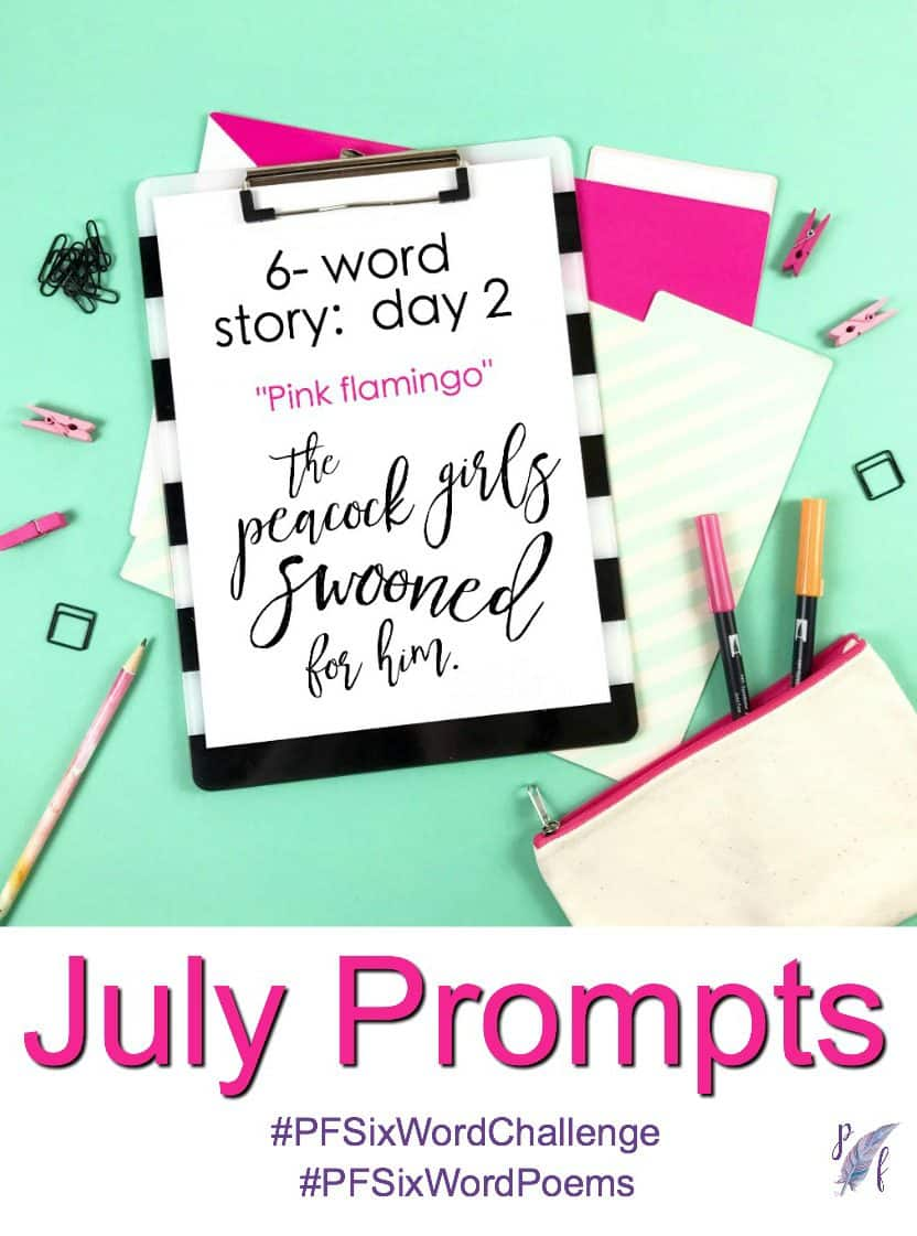 July challenge prompts, 6-word story prompts for the #PFSixWordChallenge. Creative exercise for your Bullet Journal!