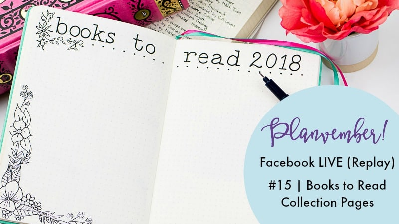 2018 Reading List Journal Collection Template. A bullet journal collection page to track your books to read. #tbr #readmore #bujo