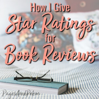 How I give star ratings for book reviews! | PagesAndPekoe.Com