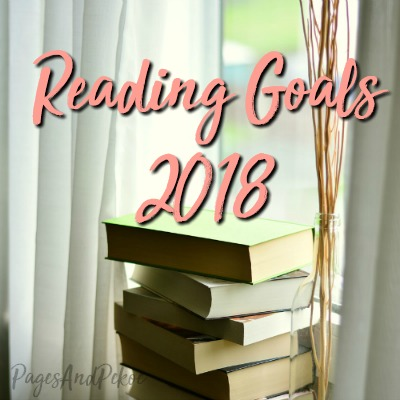 Reading Goals 2018 | Pages And Pekoe