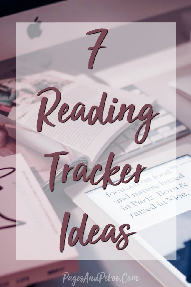 7 Reading Tracker Ideas to help you keep a book log of all the books you read! | PagesAndPekoe.Com | #reading #bujo #list #books #readallthethings