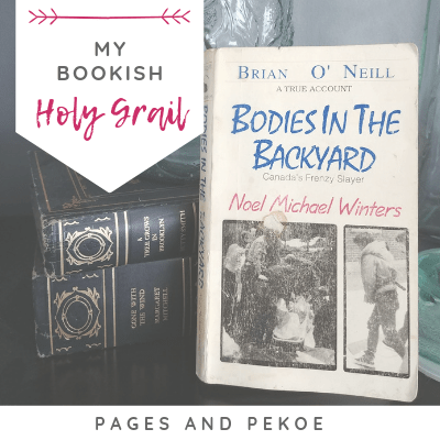 My Bookish Holy Grail – Bodies in the Backyard