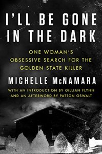 True Crime Books for Murderinos - I'll Be Gone In The Dark