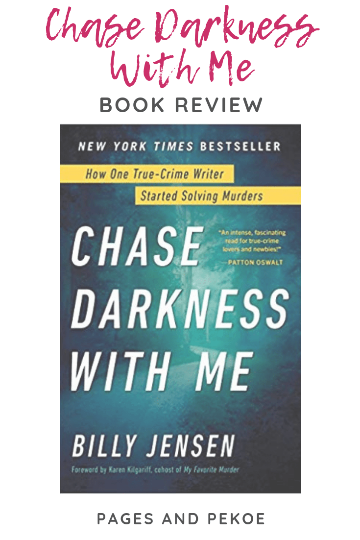 Review: Chase Darkness With Me || Pages and Pekoe