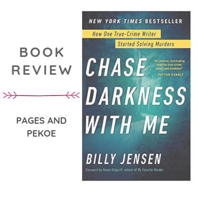 Review: Chase Darkness with Me