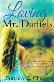 Loving Mr. Daniels by Brittainy Cherry