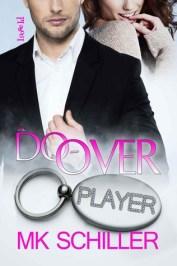 The Do-Over by M.K. Schiller