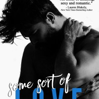 Some Sort of Love by Melanie Harlow